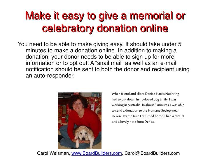 Make it easy to give a memorial or celebratory donation online