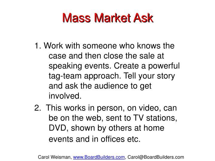Mass Market Ask