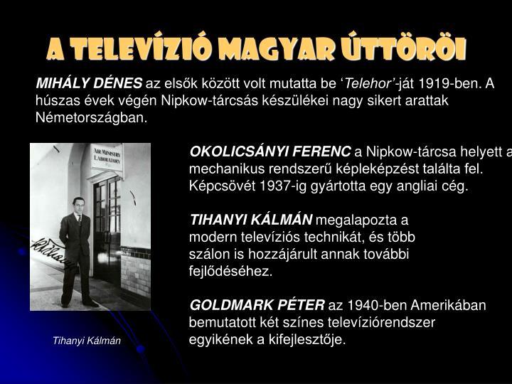 A televízió magyar úttöröi