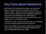 key facts about hawthorne2