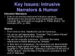key issues intrusive narrators humor