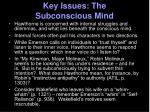 key issues the subconscious mind