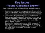 key issues young goodman brown1