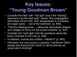 key issues young goodman brown4