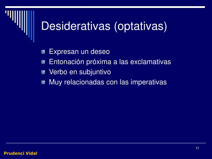 Desiderativas (optativas)