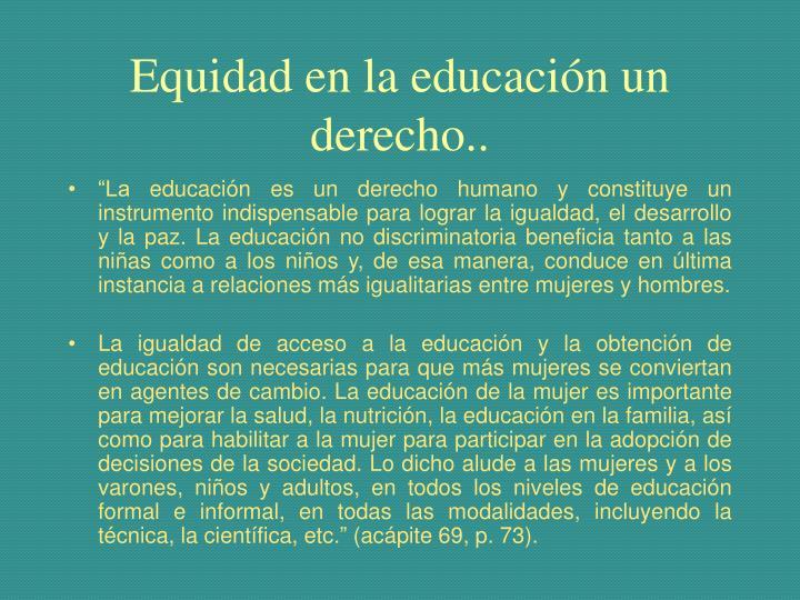 Equidad en la educación un derecho..
