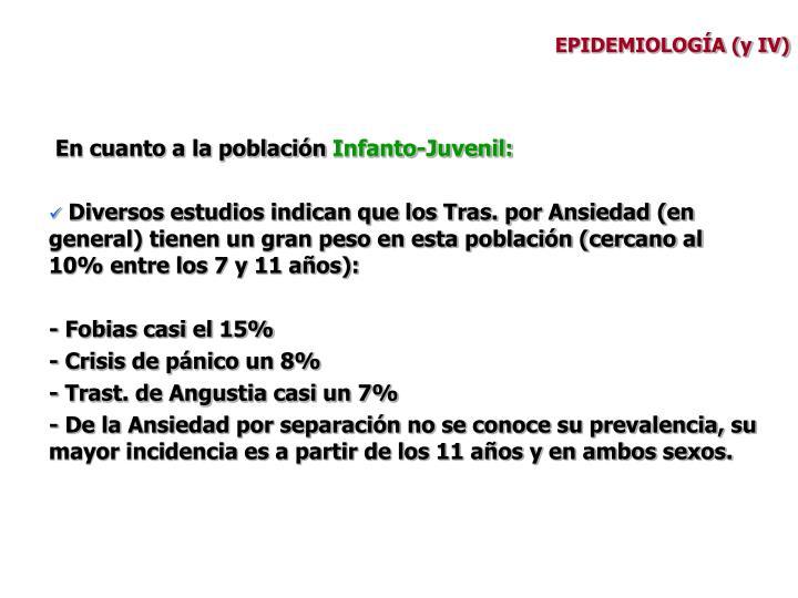 EPIDEMIOLOGÍA (y IV)