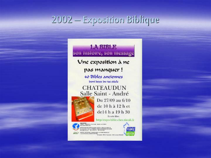 2002 – Exposition Biblique