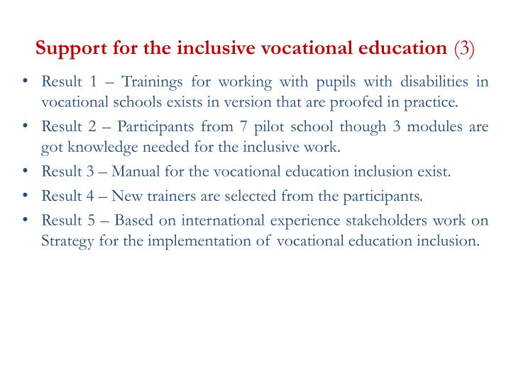 Support for the inclusive vocational education