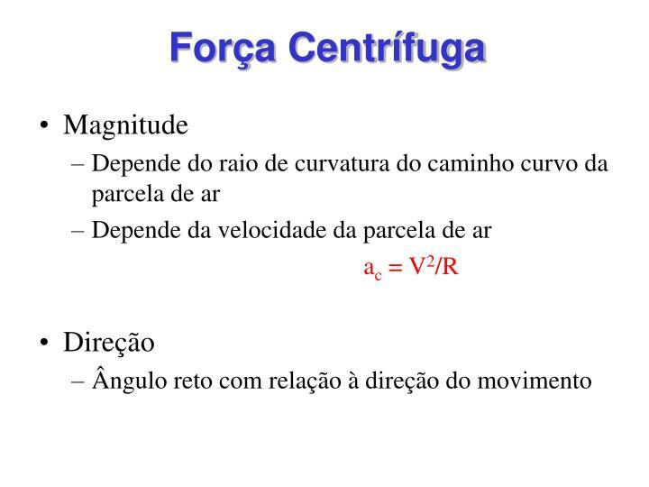 Força Centrífuga