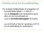 grafiske check for normalfordeling
