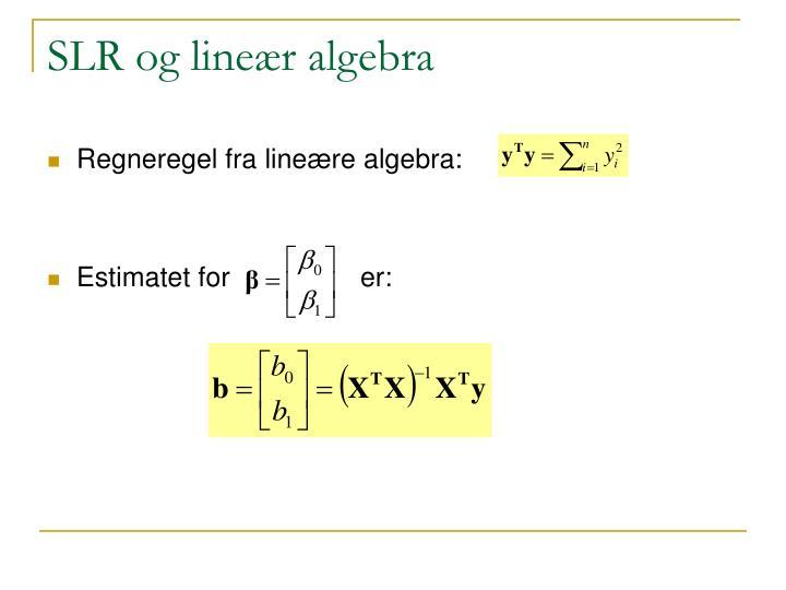 SLR og lineær algebra