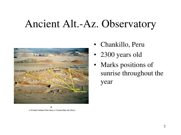 Ancient Alt.-Az. Observatory