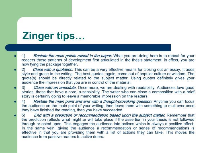 Zinger tips…