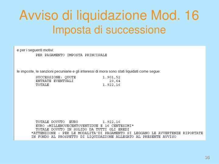 Avviso di liquidazione Mod. 16