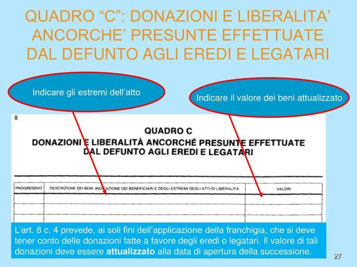 """QUADRO """"C"""": DONAZIONI E LIBERALITA'"""