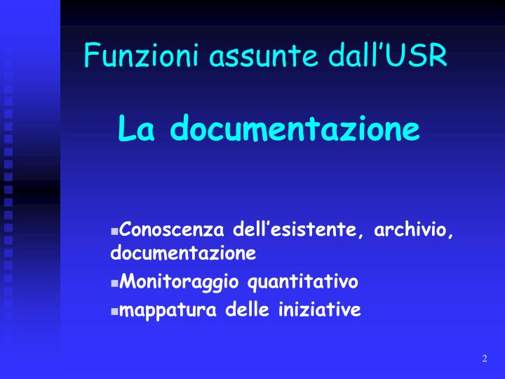 Funzioni assunte dall'USR