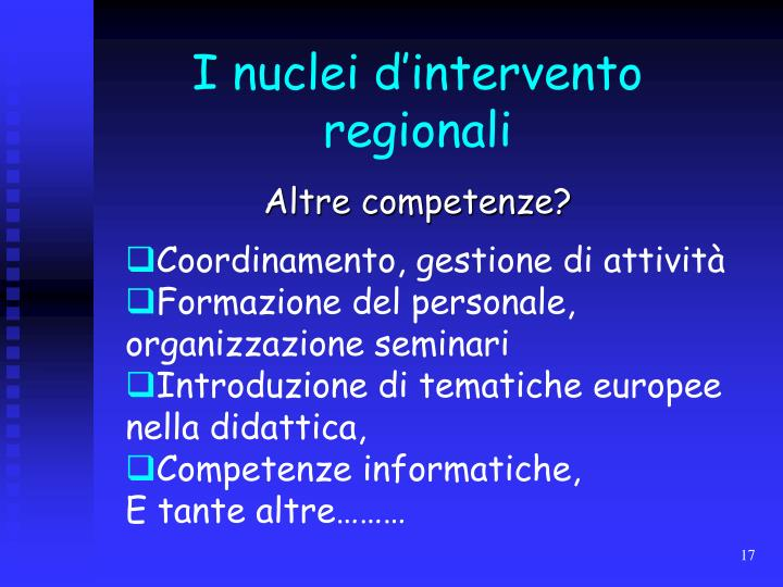 I nuclei d'intervento regionali