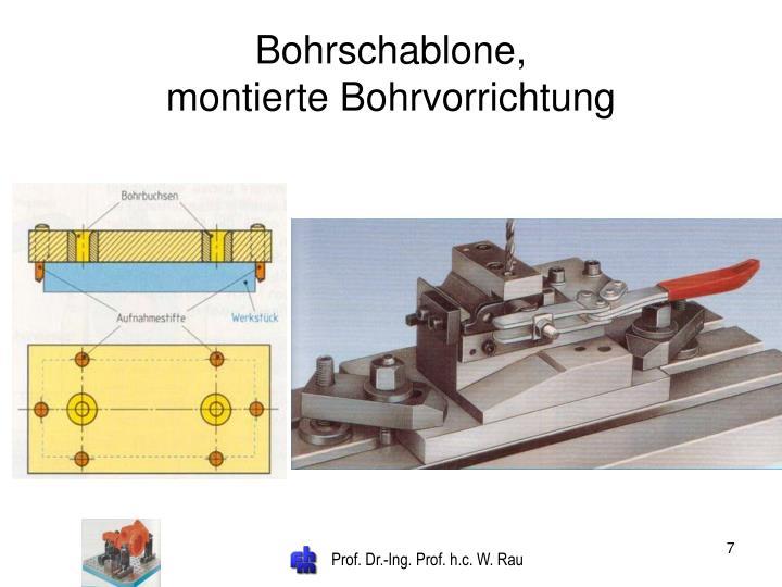 Bohrschablone,