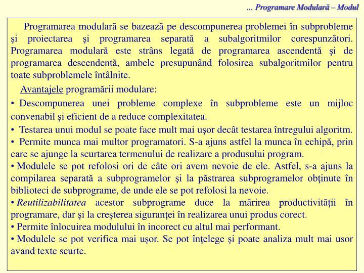 … Programare Modulară – Modul