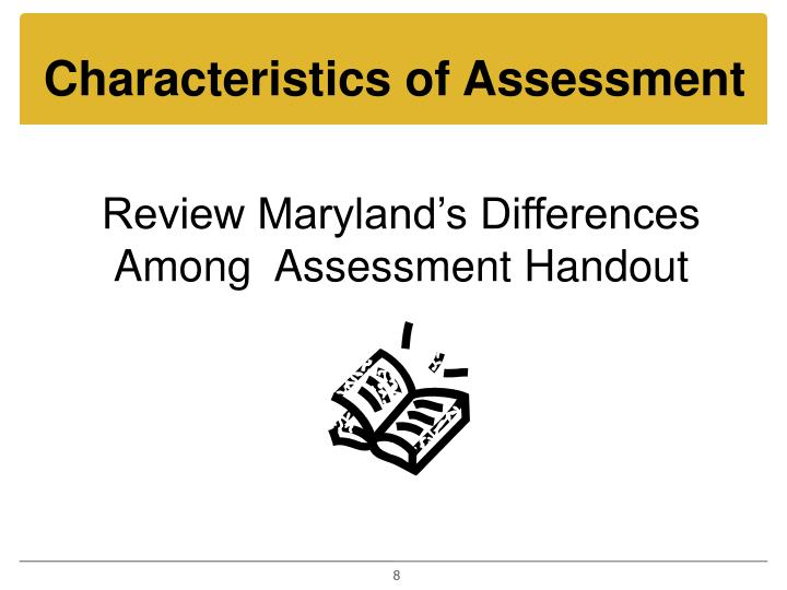 Characteristics of Assessment