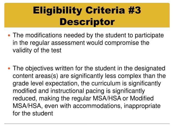 Eligibility Criteria #3 Descriptor
