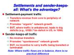 settlements and sender keeps all what s the advantage