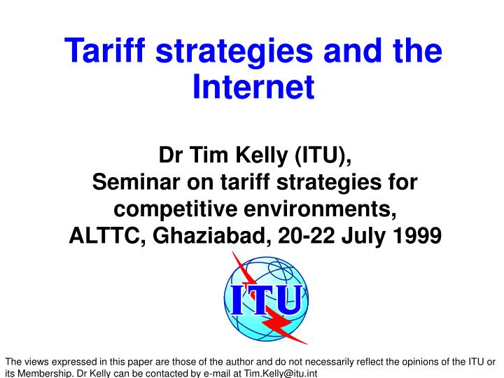 Tariff strategies and the Internet
