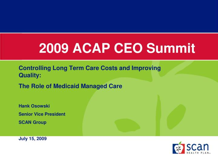 2009 acap ceo summit
