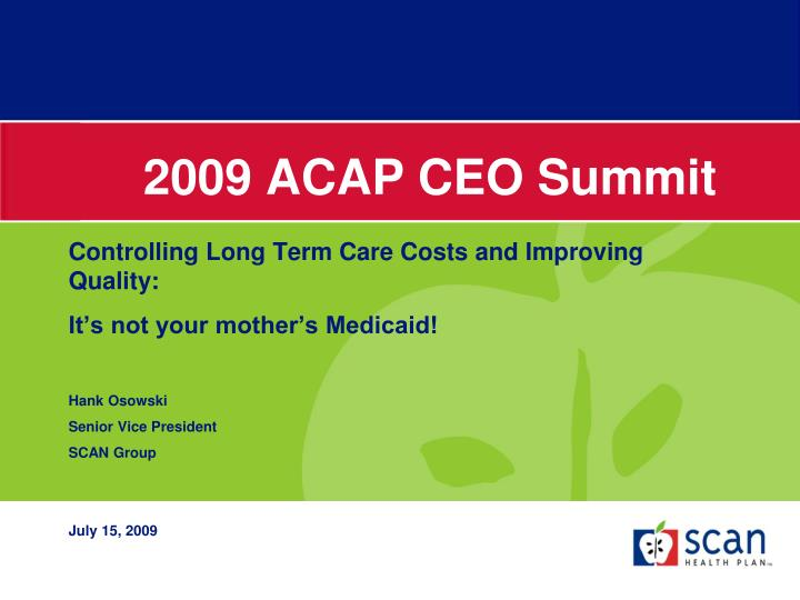 2009 acap ceo summit1
