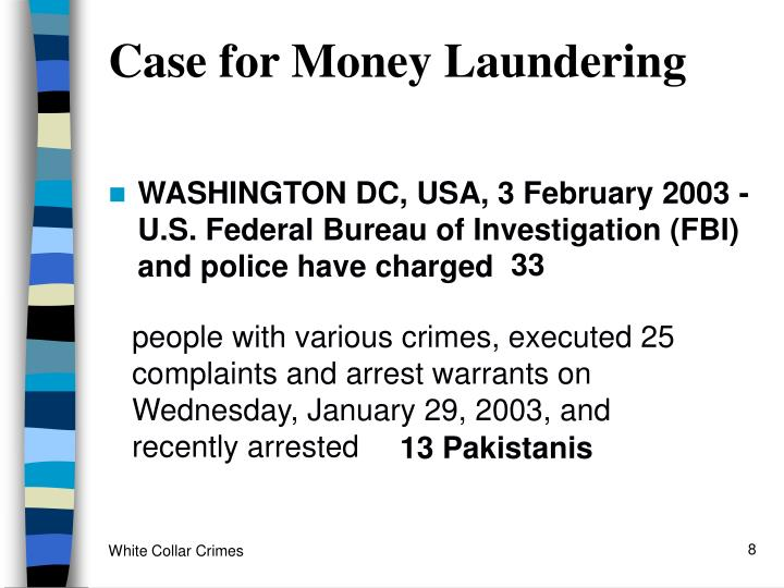 Case for Money Laundering