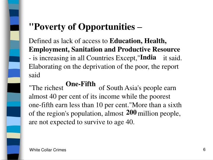 """Poverty of Opportunities –"