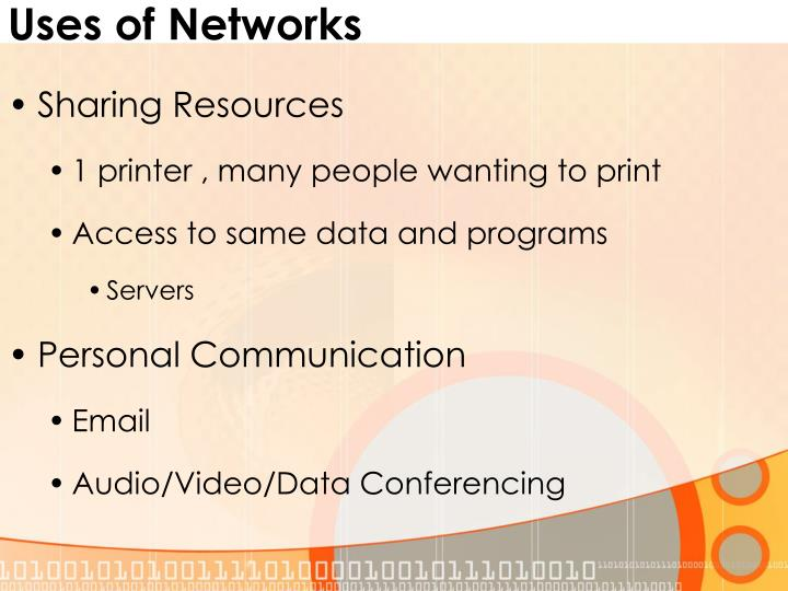 Uses of Networks