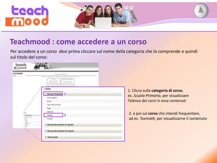 Teachmood : come accedere a un corso
