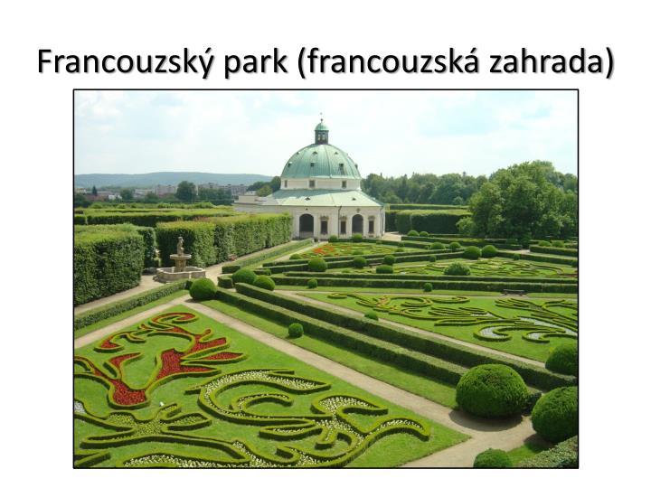 Francouzský park (francouzská zahrada)