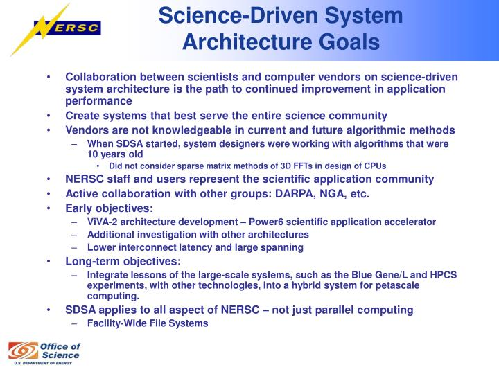 Science-Driven System Architecture Goals