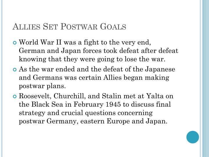 Allies Set Postwar Goals
