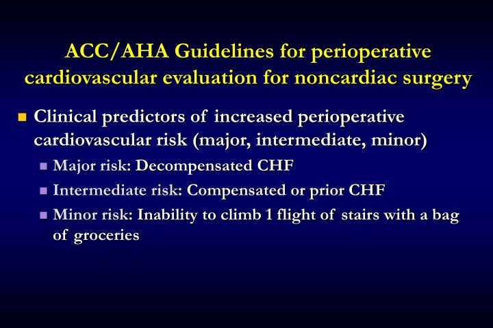 ACC/AHA Guidelines for perioperative cardiovascular evaluation for noncardiac surgery
