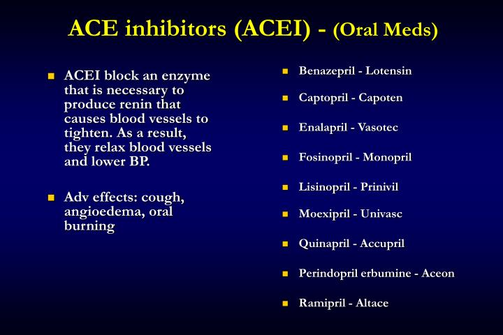 ACE inhibitors (ACEI) -