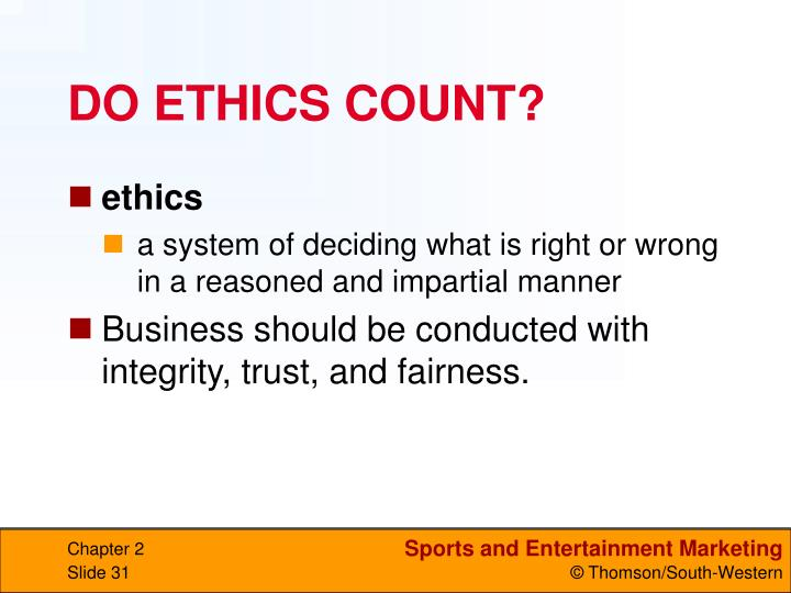 DO ETHICS COUNT?