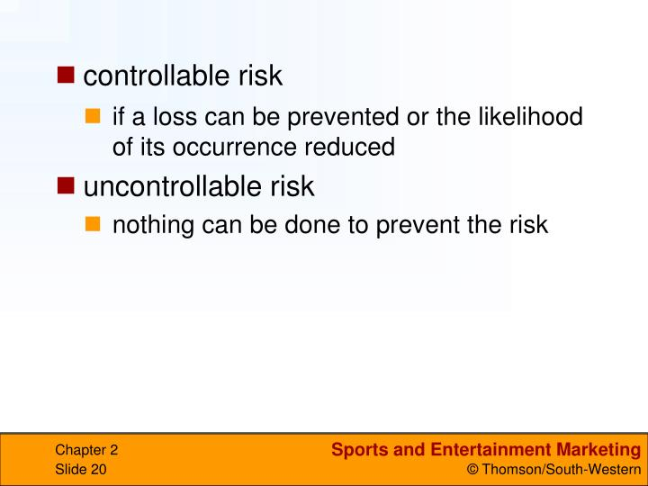 controllable risk