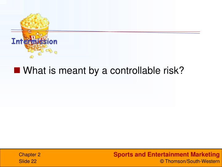 What is meant by a controllable risk?