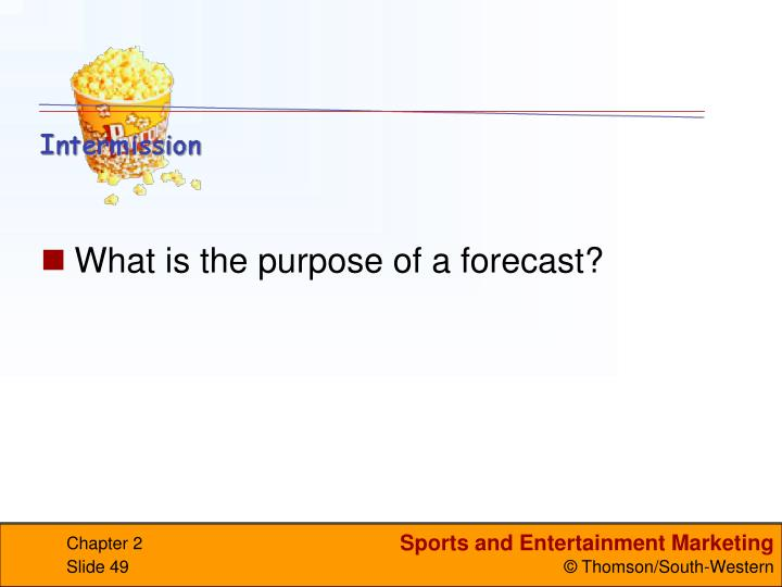 What is the purpose of a forecast?