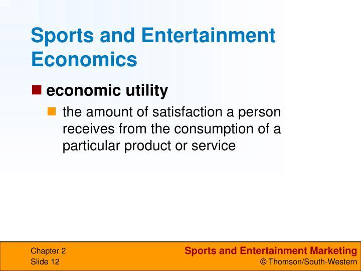 Sports and Entertainment Economics