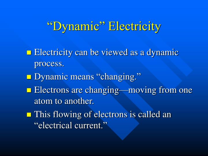 """Dynamic"" Electricity"