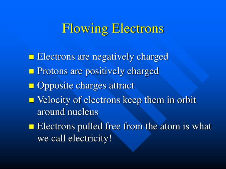 Flowing Electrons