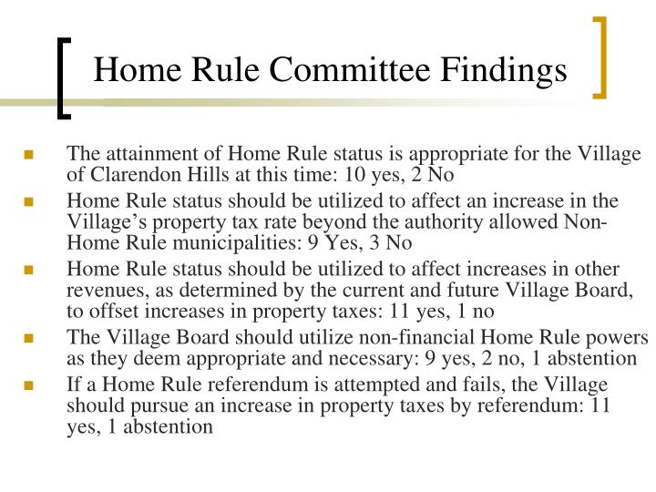 Home Rule Committee Findings