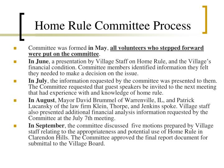 Home Rule Committee Process