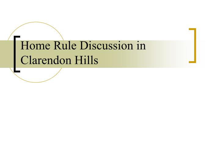 Home Rule Discussion in Clarendon Hills