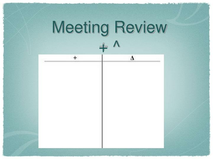 Meeting Review